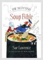Food Bible: Scottish Soup Bible (Jul)