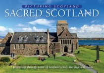 Picturing Scotland: Sacred Scotland (Apr)