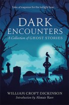 Dark Encounters: Scottish Ghost Stories (Oct)