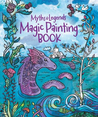 Magic Painting Book: Scottish Myths & Legends (Jul)