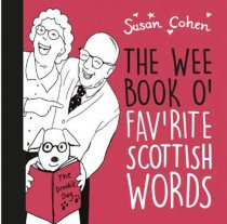 Wee Book O' Favourite Scottish Words (Nov)