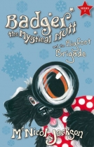 Badger the Mystical Mutt 7: The Bigfoot Brigade