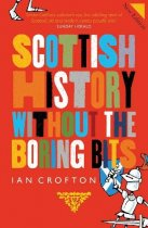 History of Scotland Without the Boring Bits (JunRP)