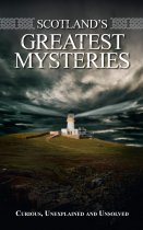 Scotland's Greatest Mysteries