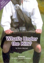What's Under The Kilt?