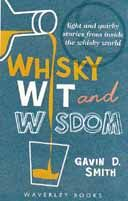 Whisky Wit & Wisdom : Gavin Smith